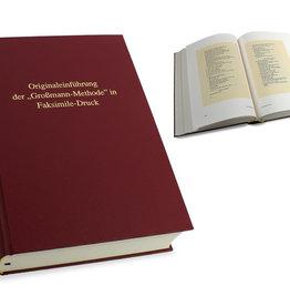 """Originaleinführung der """"Großmann-Methode"""" in Faksimile-Druck"""