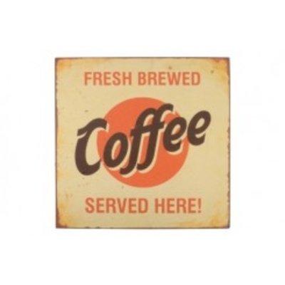 "IB Laursen Metallschild ""Fresh brewed Coffee"""