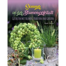 BusseCollection Verlag Sommer in der Blumenwerkstatt