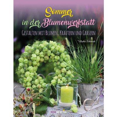 BusseCollection Verlag Sommer in der Blumenwerkstatt