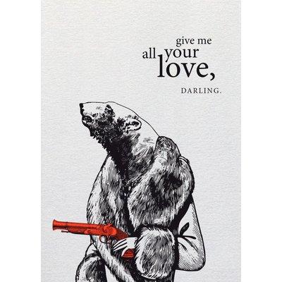 Butt Papierkram POSTKARTE give me all your love, darling