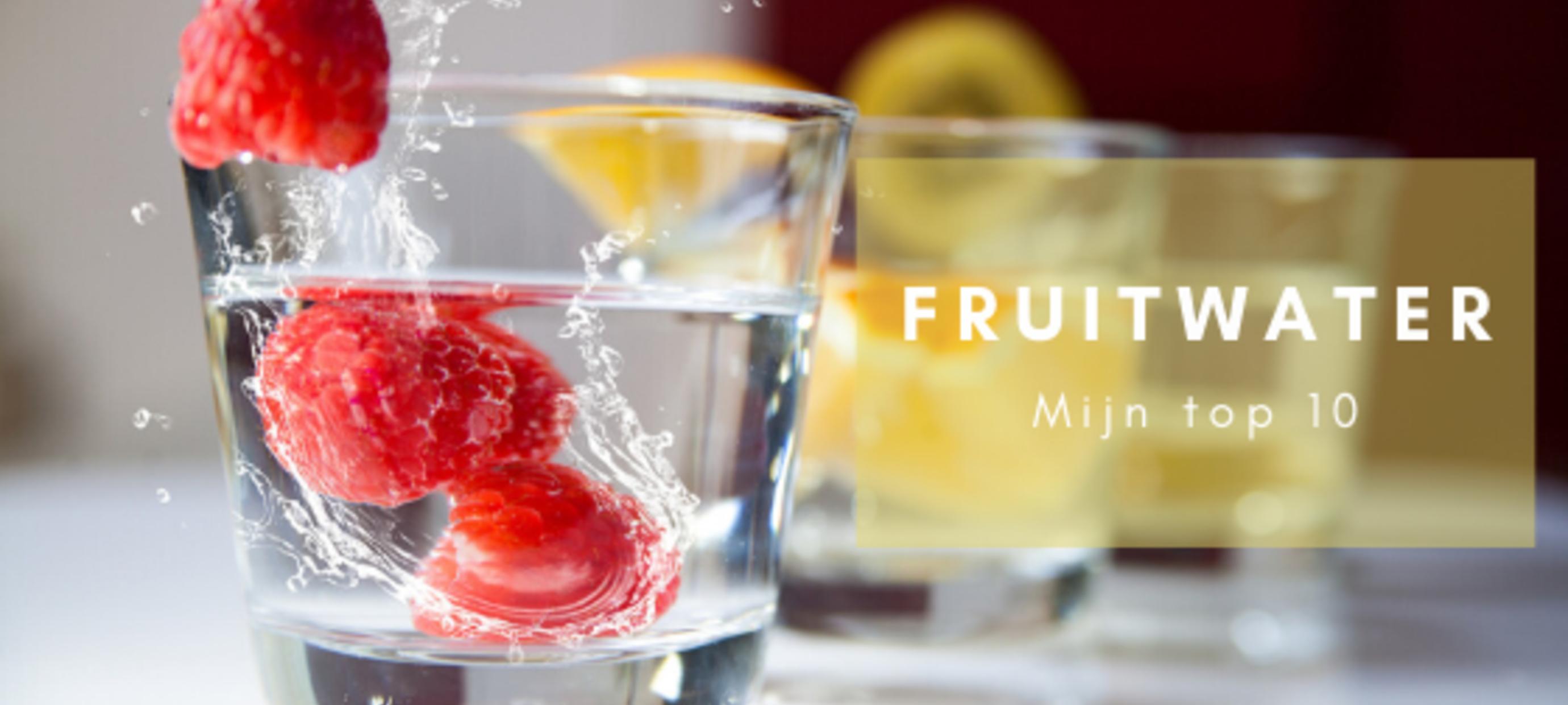 Fruitwater: mijn 10 lekkerste recepten