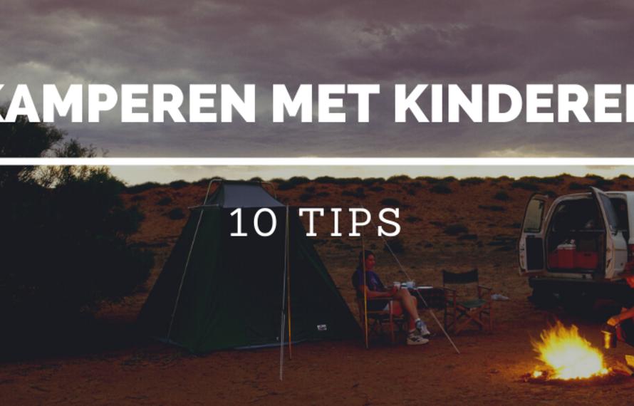 Kamperen met kinderen - 10 kampeertoppers