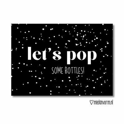 MIEKinvorm Let's pop some bottles || Ansichtkaart
