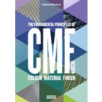 CMF Design – The Fundamental Principles of Colour, Material and Finish Design