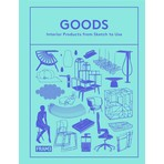 Goods: Interior Products from Sketch to Use