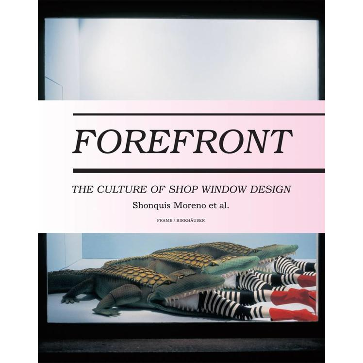 Forefront: The Culture of Shop Window Design