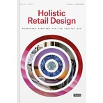 Holistic Retail Design – Reshaping Shopping for the Digital Era