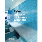 Relax: Interiors for Human Wellness