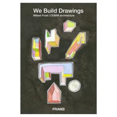 We Build Drawings 1