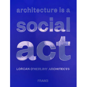 Frame Architecture Is a Social Act 1