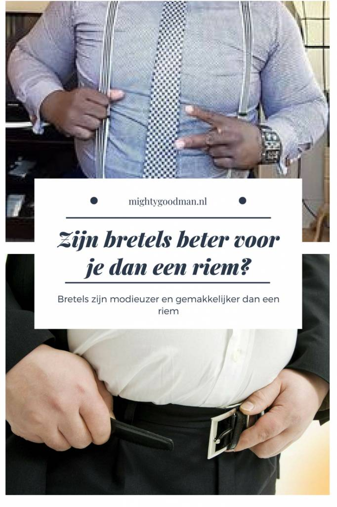 Zijn bretels beter voor je dan een riem?