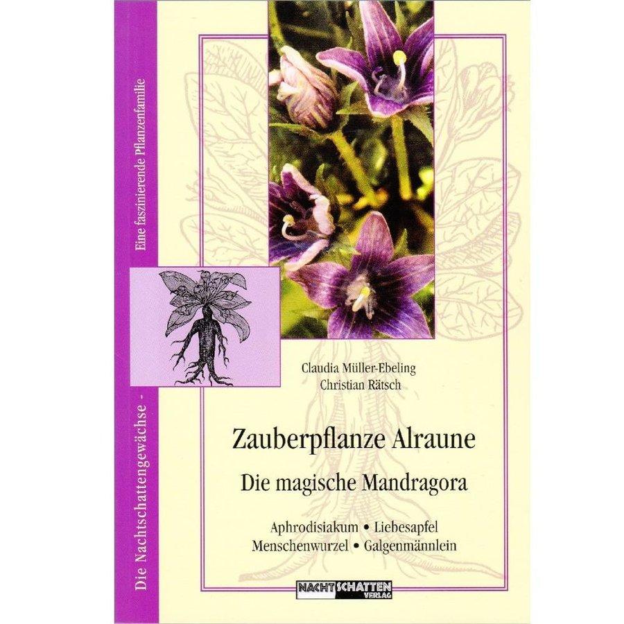 Claudia Müller-Ebeling, Christian Rätsch: Zauberpflanze Alraune-1