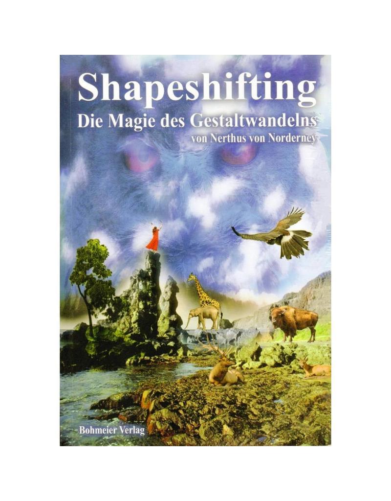 Nerthus von Norderney: Shapeshifting  -  Die Magie des Gestaltwandelns