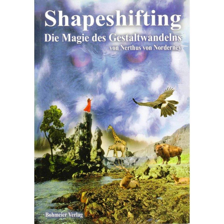 Nerthus von Norderney: Shapeshifting  -  Die Magie des Gestaltwandelns-1