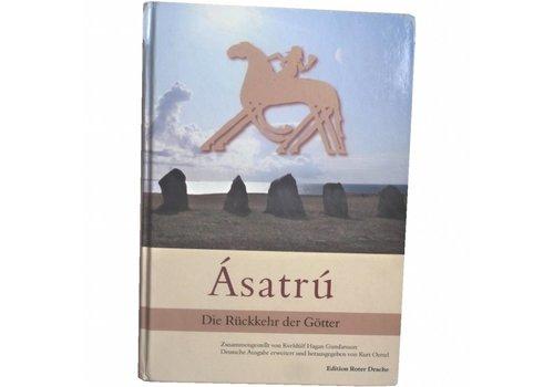 Ásatrú die Rückkehr der Götter