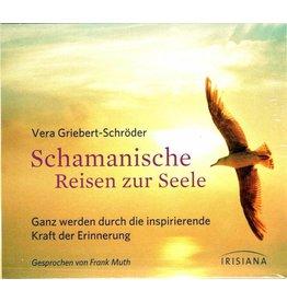 Spirituelles Schamanische Reisen zur Seele, CD