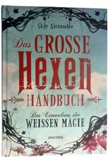 Skye Alexander: Das große Hexen-Handbuch