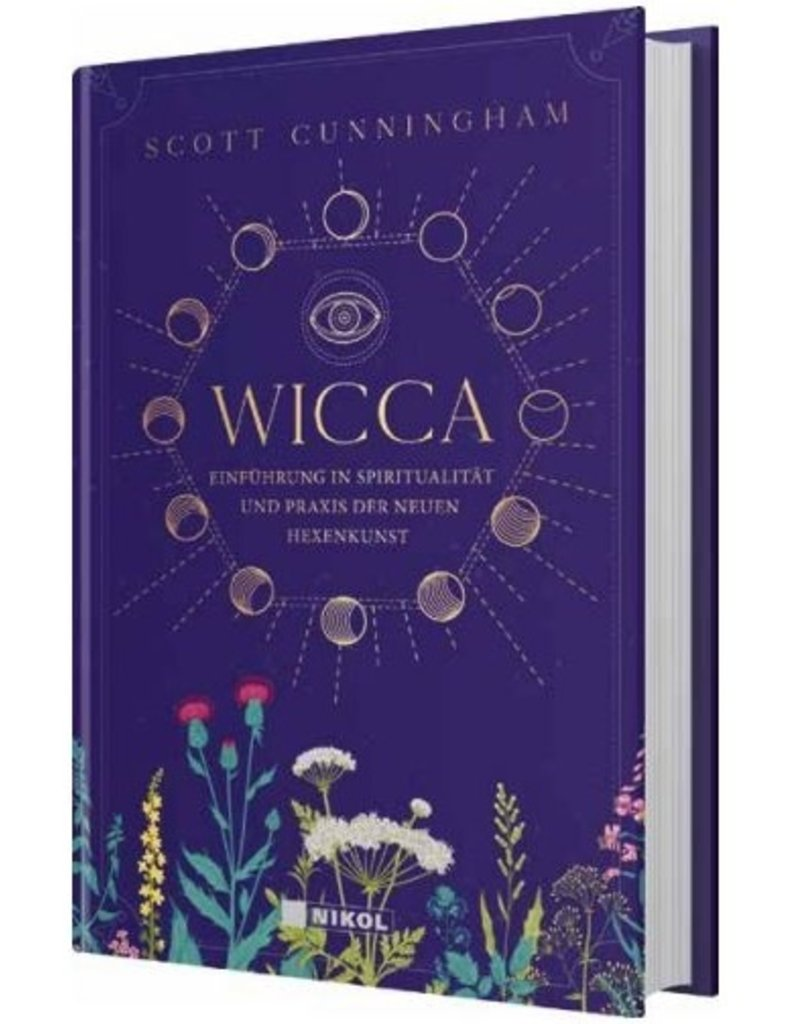 WICCA – Einführung in Spiritualität und Praxis der neuen Hexenkunst
