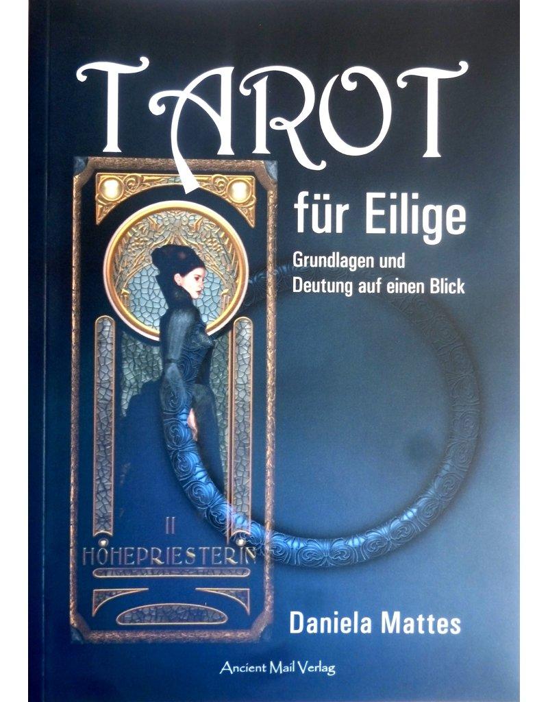 Daniela Mattes: Tarot für Eilige