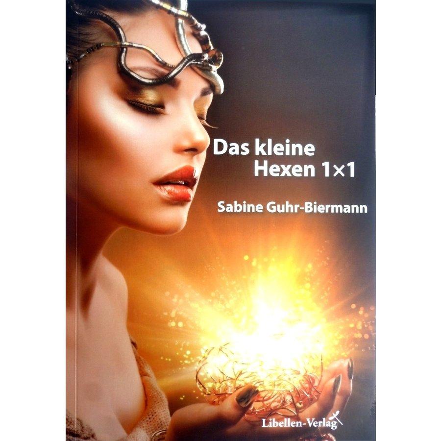 Sabine Guhr-Biermann: Das kleine Hexen-1×1-1