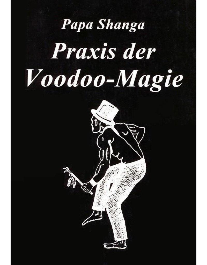 Papa Shanga: Praxis der Voodoo-Magie