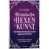 Das praktische Handbuch für moderne Hexen