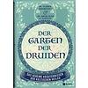 Dr. Claudia Urbanovsky / Dr. Gwenc`hlan Le Scouezec: Der Garten der Druiden