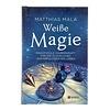Matthias Mala: Weiße Magie