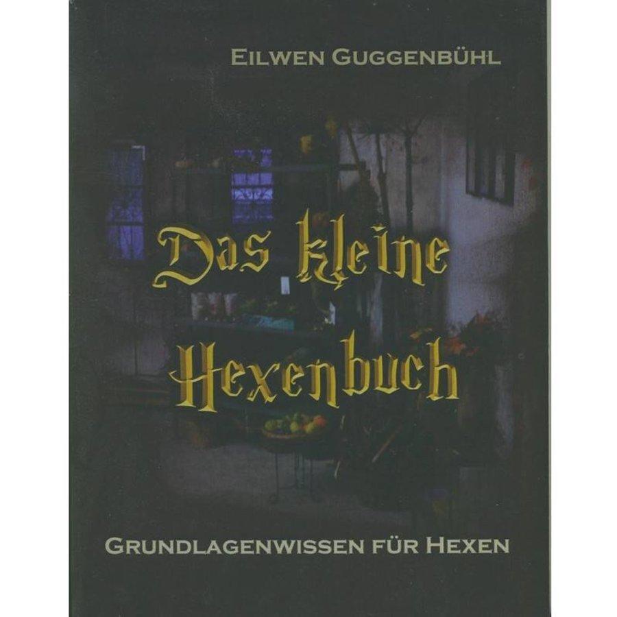 """""""Das kleine Hexenbuch"""" von Eilwen Guggenbühl-1"""