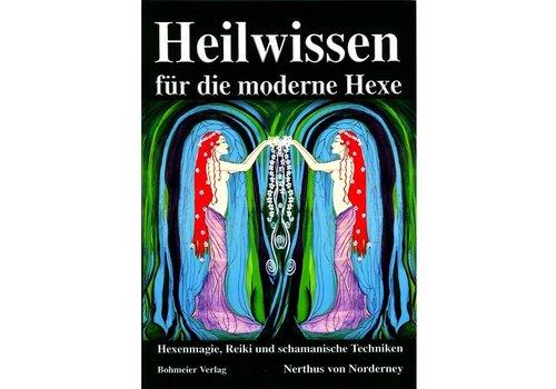 Heilwissen für die moderne Hexe