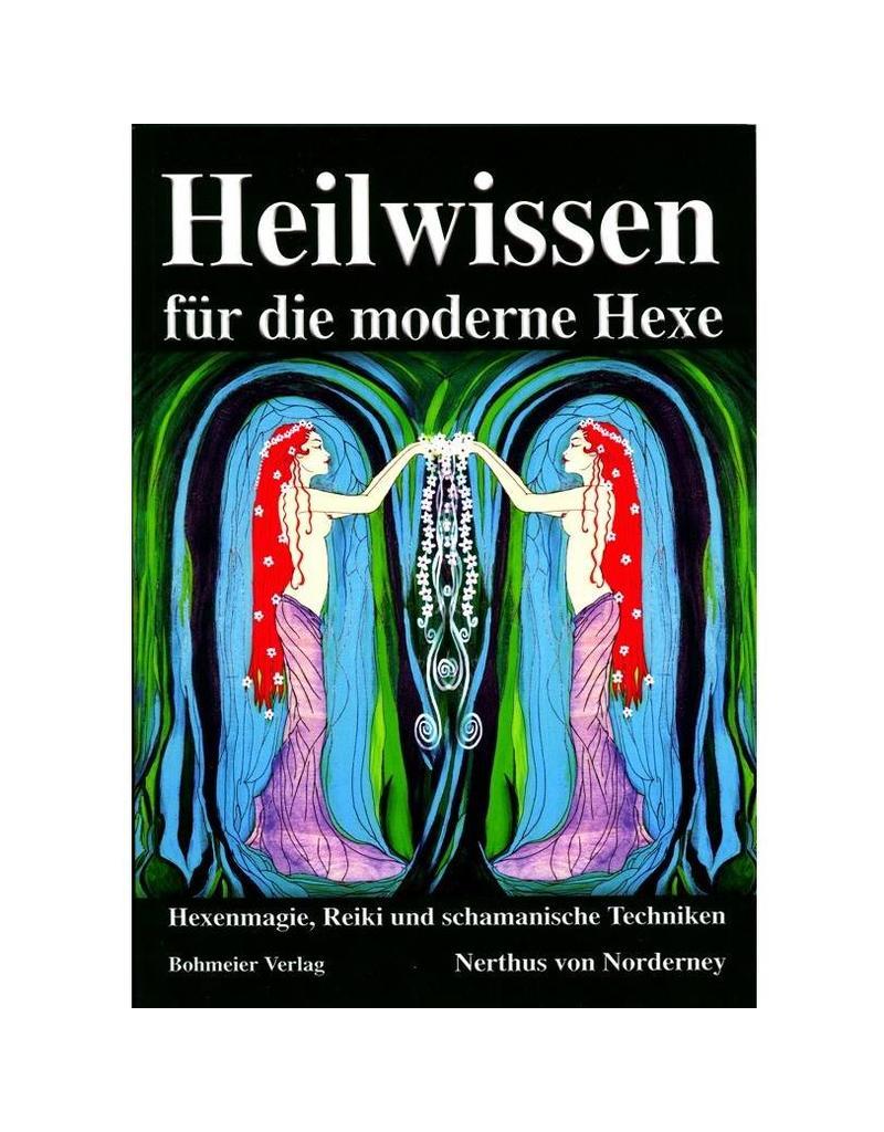 Heilwissen für die moderne Hexe von Nerthus von Norderney