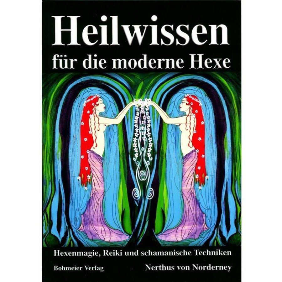 Heilwissen für die moderne Hexe von Nerthus von Norderney-1