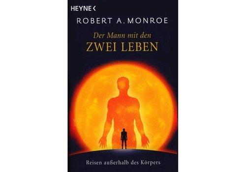 Robert Monroe, Der Mann mit den zwei Leben