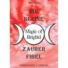 Magic of Brighid Die kleine Magic of Brighid Zauberfibel