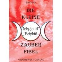 thumb-Die kleine Magic of Brighid Zauberfibel-1