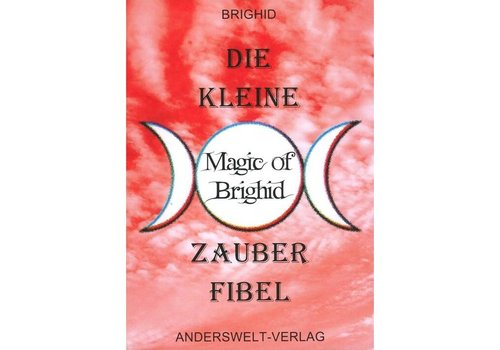 Die kleine Magic of Brighid Zauberfibel