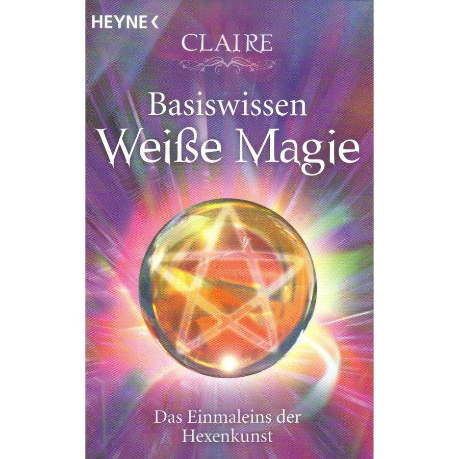 Esoterikbuch zum praktischen Einstieg in die Weiße Magie-1