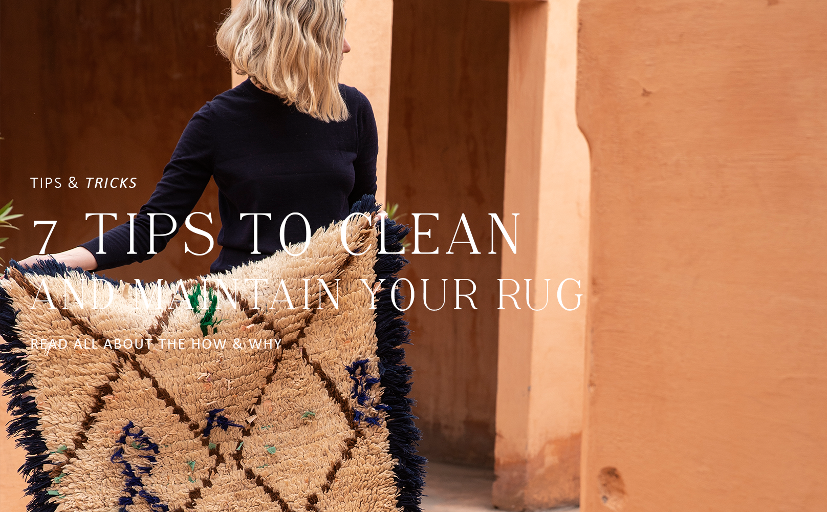 7 tips to clean and maintain your rug