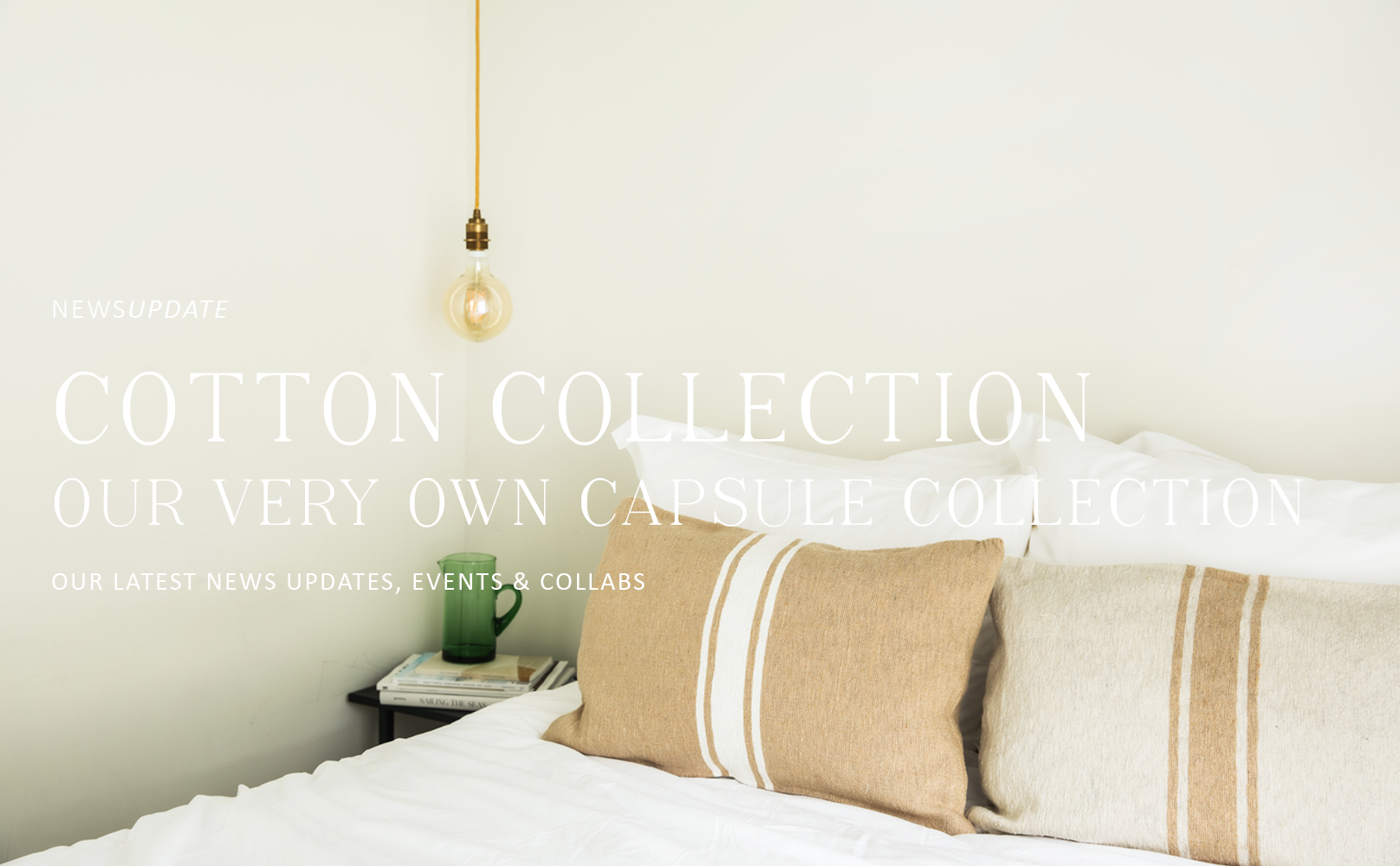Meet our capsule Cotton Collection