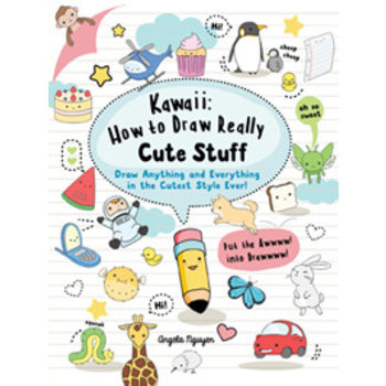 Kawaii: how to draw really cute stuff - Angela Nguyen