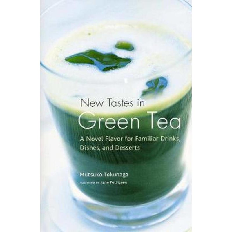 New Tastes in Green Tea - Mutsuko Tokunaga