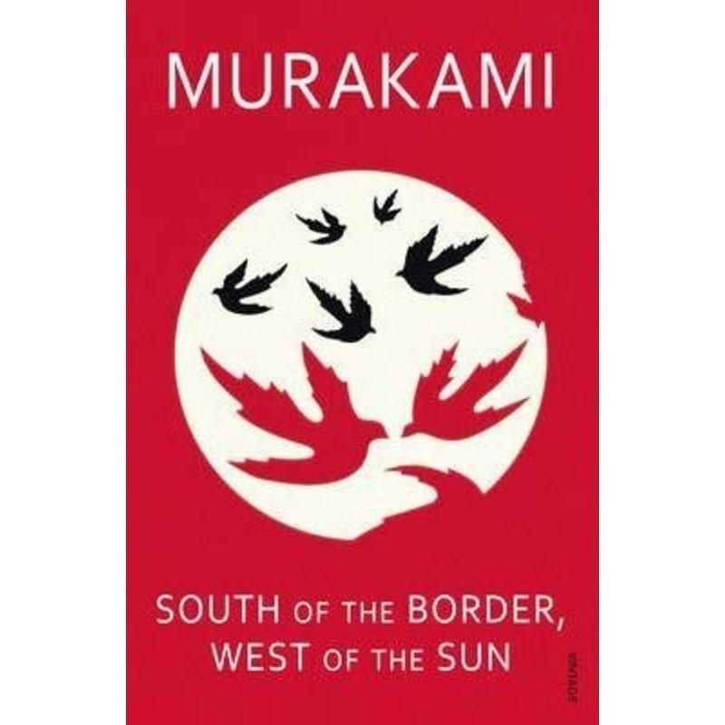 Murakami Haruki - South of the border west of the sun
