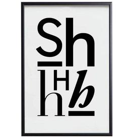 Shhhh - Plakat mit schwarzem Rahmen