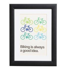 Biking is always a good idea - Plakat mit Passepartout im schwarzen Holzrahmen