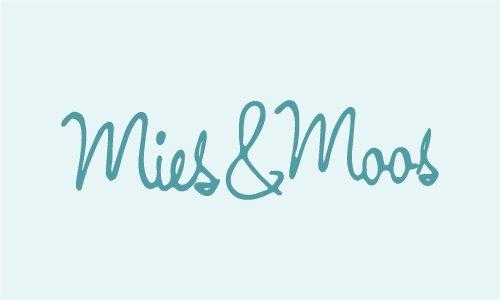 Mies & Moos