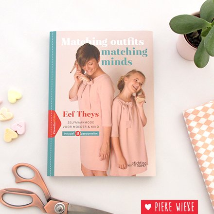 Matching outfits, matching minds Sewingbook / Dutch