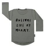 VanPauline AWESOME LIKE MY MOMMY SHIRT | VANPAULINE