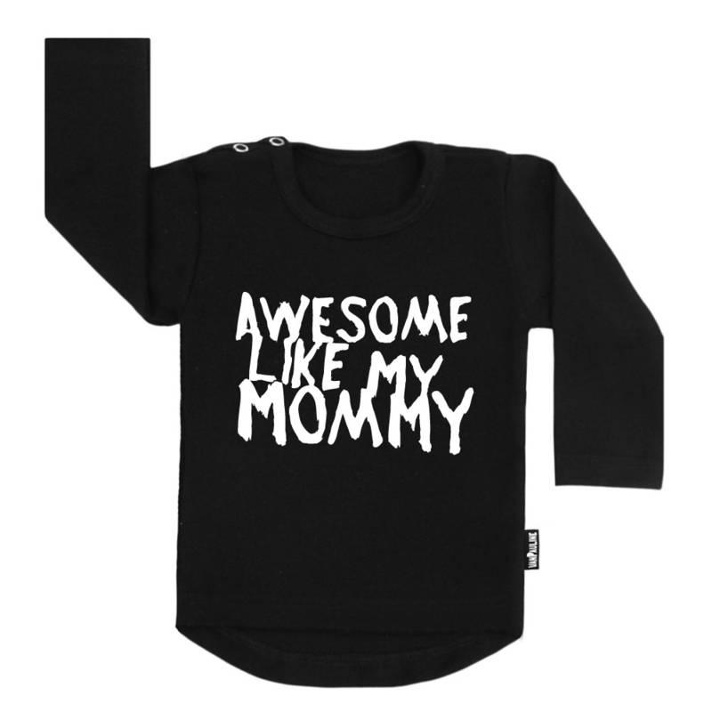 VanPauline AWESOME LIKE MY MOMMY SHIRT | VANPAULINE