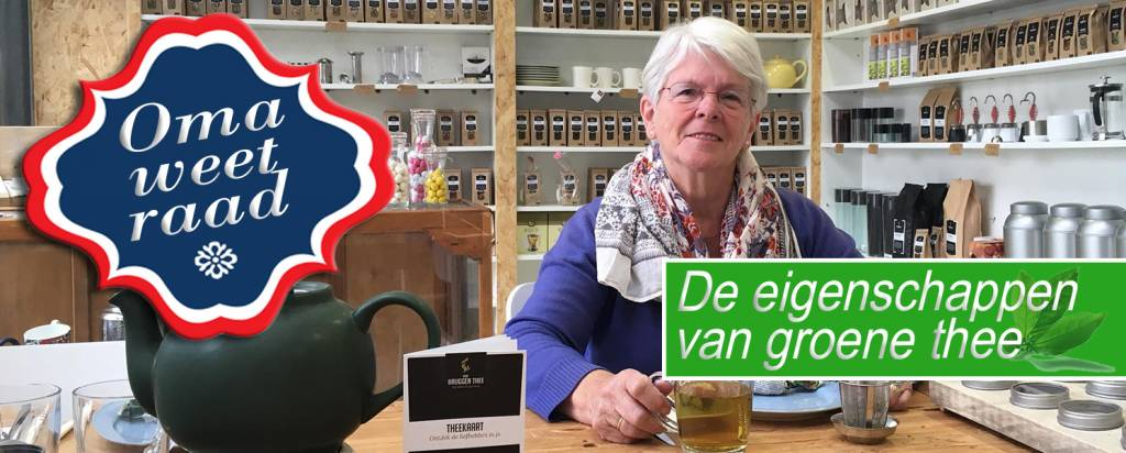Oma weet raad: Voordelen van groene thee (deel I)
